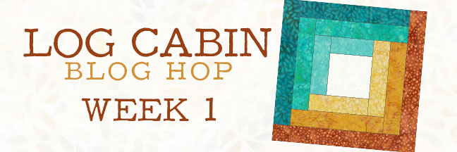 End Of Week One Log Cabin Blog Hop And Giveaway